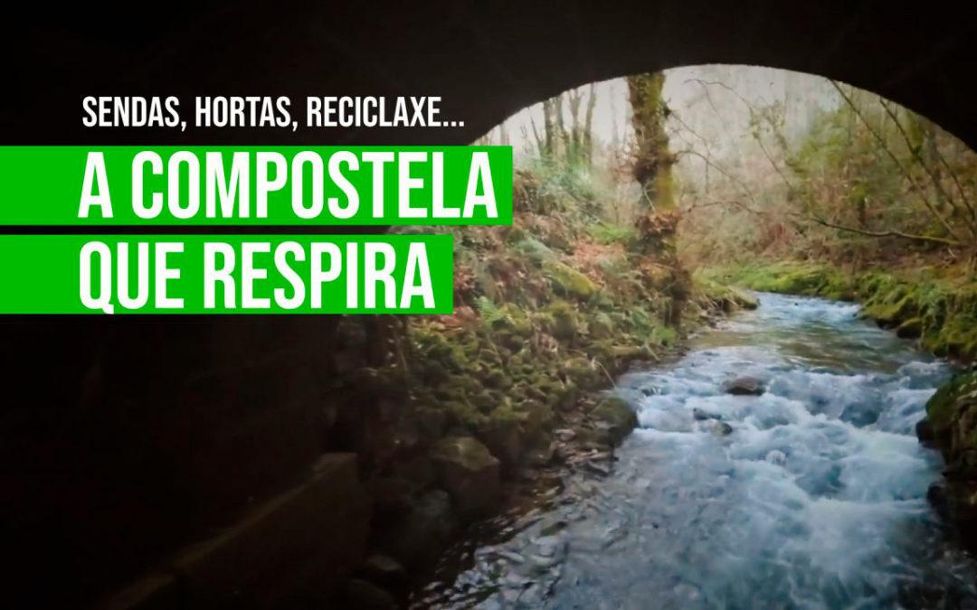 A Compostela Verde que respira futuro