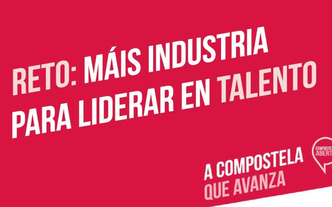 Reto: Máis industria para liderar en talento